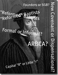 Is Reformed Baptist an Oxymoron? (part II) by Peter Lumpkins - SBC