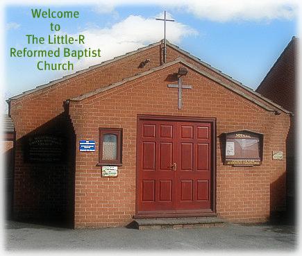 Little r reformed baptist church
