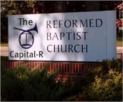 Capital r reformed baptist church