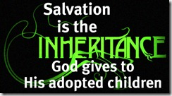 salvation isinheritance